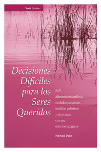 Hard Choices for Loving People – Spanish